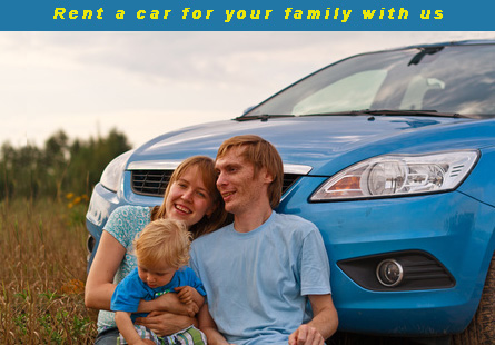 Rent a car for your family with us